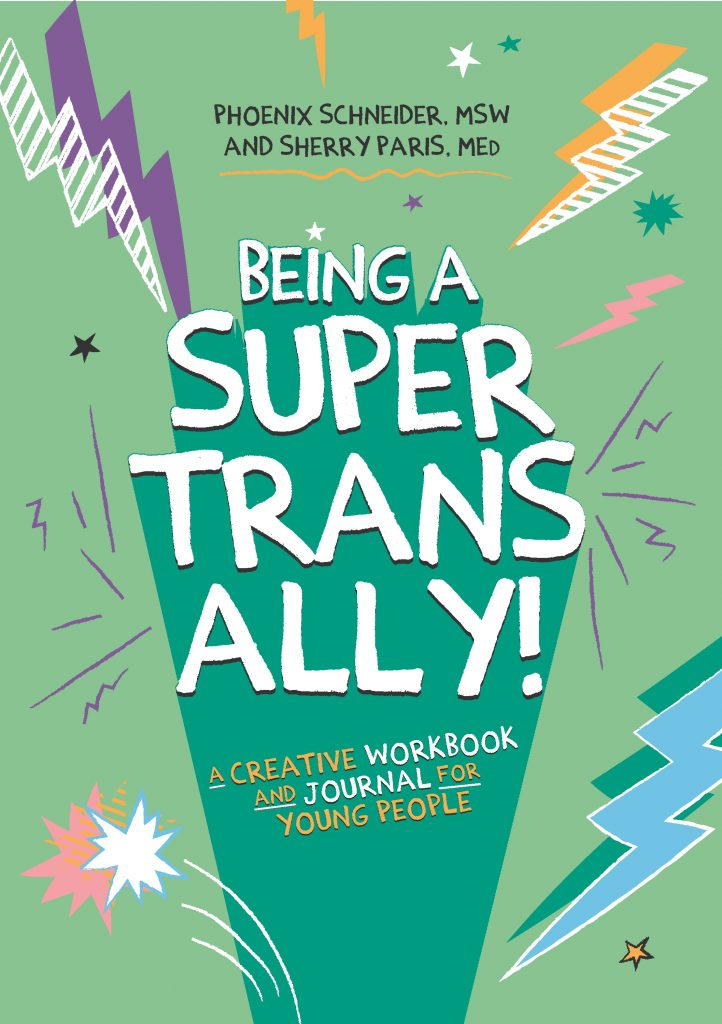 Image of cover of Being a Super Trans Ally!