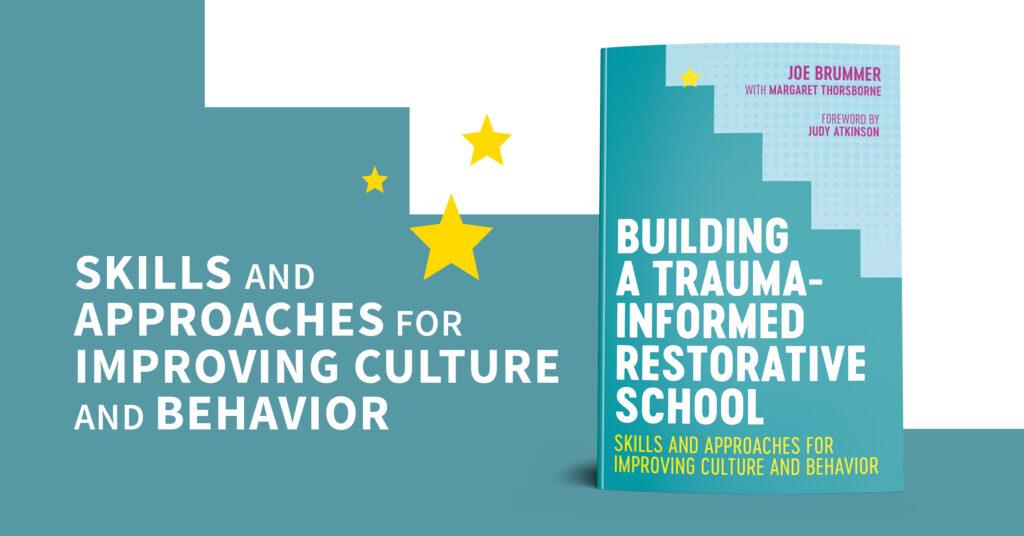 Cover image for Building a Trauma-Informed Restorative School