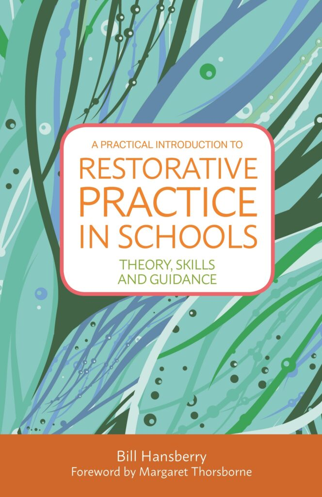 Cover image for A Practical Introduction to Restorative Practice in Schools
